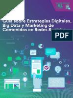 Guía Sobre Estrategias Digitales Big Data y Marketing de Contenidos en Redes Sociales