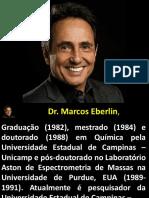 Dr Marcos Eberlin