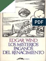 Wind, Edgar. - Los Misterios Paganos Del Renacimiento [1972].pdf