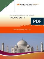 {39EA29A3-F236-41AD-BAAE-DE04E30CE4F5}Arcadis Annual Construction Cost HandBook India 2016.pdf