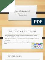 Sociolinguistics ( Solidarity and Politeness)