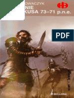Historyczne Bitwy 164 - Powstanie Spartakusa 73-71.p.n.e, Berndard Nowaczyk.pdf