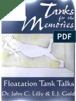 John C. Lilly, E. J. Gold - Tanks for the Memories_ Floatation Tank Talks (Consciousness Classics)  -Gateways Books & Tapes (2001).pdf