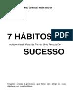 7 HÁBITOS INDISPENSÁVEIS PARA SE TORNAR UMA PESSOA DE SUCESSO.pdf