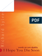 Richard Sylvester - I Hope You Die Soon_ Words on Non-Duality and Liberation-Non-Duality (2006).pdf