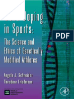 (Advances in Genetics 51) Jeffery C. Hall, Jay C. Dunlap, Theodore Friedmann, and Veronica van Heyningen (Eds.) - Gene Doping in Sports_ The Science and Ethics of Genetically Modified Athletes-Elsevie (1).pdf
