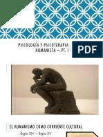 Psicología y Psicoterapia Humanista - PT. I.pptx