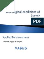 Neurological conditions of larynx ashly.pptx