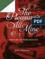 Pleasure's All Mine a History of Perverse Sex
