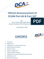 2 November 2010 - Official Announcement of DCAM Part 66 & Part 147(By