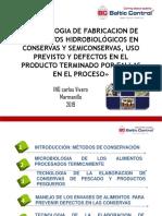Tecnología Empleada Para La Fabricación de Productos Hidrobiológicos en Conservas y Semiconservas, Uso Previsto y Defectos en El Producto Terminado Por Fallas en El Proceso (2)-Convertido