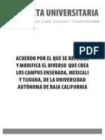 Gaceta 434-Edición Especial-Acuerdo por el que se reforma y modifica el diverso que crea los campus Ensenada, Mexicali y Tijuana, de la Universidad Autónoma de Baja California