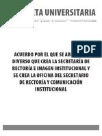 Gaceta 437-Edición Especial-Acuerdo por el que se abroga el diverso que crea la Secretaría de Rectoría e Imagen Institucional y se crea la Oficina del Secretario de Rectoría y Comunicación Institucional
