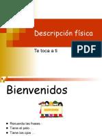 descripcionfisica-110515140354-phpapp02