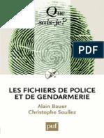 Alain Bauer - Les Fichiers de Police Et de Ge