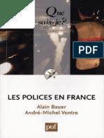Alain Bauer - Les Polices en France