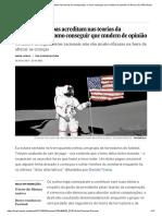 Por Que as Pessoas Acreditam Nas Teorias Da Conspiração, e Como Conseguir Que Mudem de Opinião _ Ciência _ EL PAÍS Brasil
