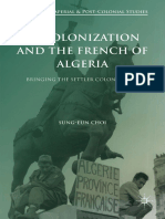 (Cambridge Imperial and Post-Colonial Studies Series) Sung-Eun Choi (Auth.) - Decolonization and the French of Algeria_ Bringing the Settler Colony Home-Palgrave Macmillan UK (2016)