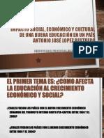 Impacto Social, Economico Cultural Educacion