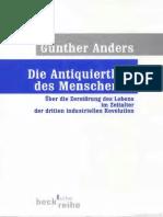 Günther Anders - Die Antiquiertheit des Menschen 2. Über die Zerstörung des Lebens im Zeitalter der dritten industriellen Revolution - - TEXT.pdf