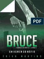 Bruce - Um Homem Da Mafia (Irmaos Da Mafia - Erika Martins