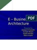 E – Business Architecture