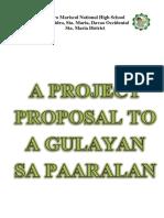 A PROJECT PROPOSAL TO A GULAYAN SA PAARALAN