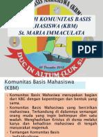 SEJARAH KOMUNITAS BASIS MAHASISWA (KBM)