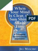 [Jill_Maschio]_When_Your_Mind_Is_Clear,_the_Sun_Sh(BookFi).pdf