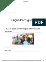 Aula 1 - Linguagem Coloquial e Norma Culta