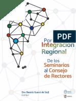 Por la integración regional. De los seminarios al consejo de rectores