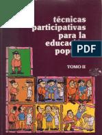Técnicas Participativas Para La Educación Popular Seleccion Tomo II