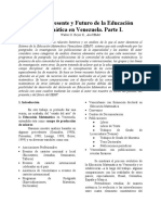 Pasado, presente y futuro de la Educacion Matematica en Venezuela Parte I