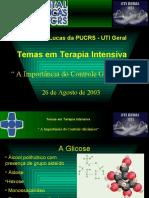 Temas em Terapia Intensiva - importância do controle glicêmico