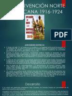 La Intervención Norte Americana 1916-1924
