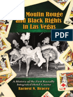 Earnest N. Bracey - The Moulin Rouge and Black rights in Las Vegas_ a history of the first racially integrated hotel-casino-McFarland & Company (2009)