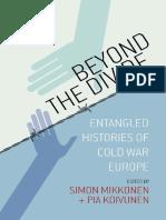Simo Mikkonen - Beyond the Divide_ Entangled Histories of Cold War Europe-Berghahn Books (2018).pdf