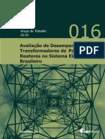 Avaliação de Desempenho de Transformadores de Potência e Reatores no Sistema Elétrico Brasileiro