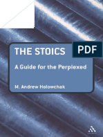 Holowchak - Stoics_ A Guide for the Perplexed