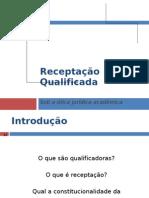 Receptação Qualificada - Slides
