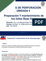 UNIDAD 4 Preparacion y Mantenimiento de los lodos base agua.pdf