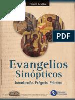 Evangelios Sinópticos; introducción, exégesis, práctica (completo)