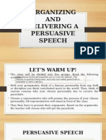 Organizing and Delivering a Persuasive Speech