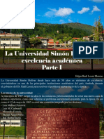 Edgar Raúl Leoni Moreno - La Universidad Simón Bolívar Es Excelencia Académica, Parte I