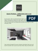 Quartz Worktops – Adding Better Look to Your Kitchen