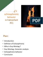 Montag's Schizophrenic Behavior