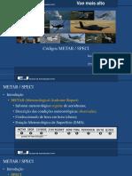 Aula 17- METAR TAF AIRMET SIGWX.pptx