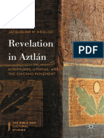 (The Bible and Cultural Studies) Jacqueline M. Hidalgo (auth.) - Revelation in Aztlán_ Scriptures, Utopias, and the Chicano Movement-Palgrave Macmillan US (2016).pdf
