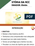 A HISTORIA DA RCC