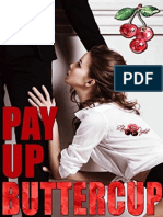 Pay Up Buttercup - Olivia T Turner